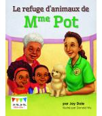 Le refuge d'animaux de Mme Pot