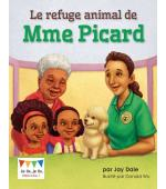 Le refuge animal de Mme Picard