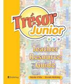 Trésor Junior Teacher Resource Guide (all titles)