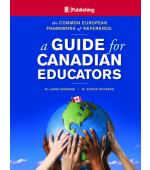 CEFR A Guide for Canadian Educators