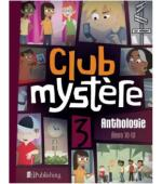 Club mystère Anthology Level 3 Unit 3
